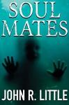 Soul Mates - John R. Little