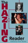The Hazing Reader - Hank Nuwer