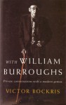 With William Burroughs - Victor Bockris