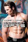 """Spindrift Gifts: Sequel to """"The Klockwerk Kracken"""" - Aidee Ladnier"""