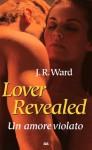 Lover Revealed un amore violato - Ward J.R.