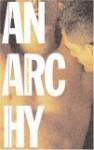 Anarchy - James Robert Baker