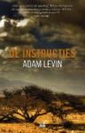 De instructies - Adam Levin, Maaike Bijnsdorp, Ton Heuvelmans, Edzard Krol