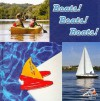 Boats! Boats! Boats! (My First Discovery Library) - Jo Cleland