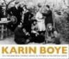 Karin Boye och människorna omkring henne - Pia-Kristina Garde