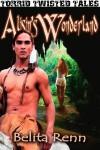Alisn's Wonderland - Belita Renn, Laurie Rauch