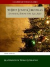 50 Best Loved Christmas Stories and Poems for All Ages (Cambridge World Classics Edition) (Christmas Books Classic Literature Book 1) - Robert Frost, Samuel Taylor Coleridge, Louisa May Alcott, William Butler Yeats, Walter Scott, Charles Dickens, O. Henry, Hans Christian Andersen, Cambridge World Classics, Christopher Hong