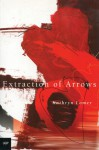 Extraction of Arrows - Kathryn Lomer