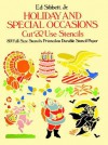 Holiday and Special Occasions Cut & Use Stencils - Ed Sibbett, Ed Sibbett