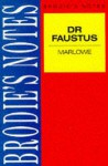 "Brodie's Notes on Christopher Marlowe's ""Doctor Faustus"" - Graham Handley"