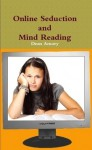 Online seduction through mind reading - Dean Amory