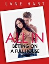 All In: Betting on a Full House (Gambling With Love) - Lane Hart