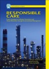 Responsible Care: A New Strategy for Pollution Prevention and Waste Production Through Environmental Management - Nicholas P. Cheremisinoff, Paul Rosenfeld