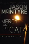 Mercy and the Cat - Jason McIntyre
