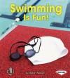 Swimming Is Fun! - Robin Nelson