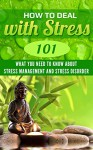 Stress: Relief - Stress Guide 101 (for beginners) - What you Need to Know about Stress Management and Stress Disorder (Stress Relief Books - Meditation ... - Stress Solutions - Stress busters) - Clara Taylor