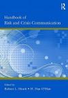 Handbook of Risk and Crisis and Crisis Communication - L. Heath Robert, Dan O'Hair, L. Heath Robert
