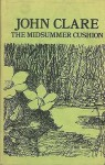 The Midsummer Cushion (Fyfield Books) - John Clare, Ronald K. Thornton
