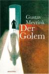 Der Golem: Ein phantastischer Roman (Horror bei Null Papier) (German Edition) - Gustav Meyrink, J. Schulze