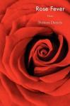 Rose Fever - Barbara Daniels