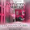 An Invitation To Murder - Harmony Williams, Leighann Dobbs, Beverley A. Crick