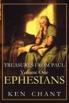 Treasures from Paul Volume One Studies from Ephesians - Ken Chant