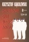 Generałowie giną w czasie pokoju. Tom 3 - Krzysztof Kąkolewski