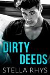 Dirty Deeds - Stella Rhys