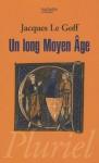 Un Long Moyen-Age - Jacques Le Goff