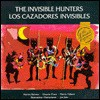 The Invisible Hunters / Los Cazadores Invisibles: A Legend from the Mikito Indians of Nicaragua (English-Spanish Version) - Harriet Rohmer, Morris Vidaure
