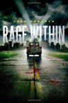 [ Rage Within [ RAGE WITHIN ] By Roberts, Jeyn ( Author )Sep-04-2012 Hardcover - Jeyn Roberts
