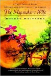 The Mapmaker's Wife Publisher: Delta - Robert Whitaker