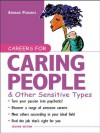 Careers for Caring People & Other Sensitive Types (Careers For Series) - Adrian A. Paradis