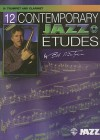 12 Contemporary Jazz Etudes: B-Flat Trumpet/Clarinet (Book & CD) - Bob Mintzer
