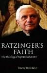 Ratzinger's Faith - Tracey Rowland