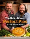 Perfect Pies. by Dave Myers, Si King - Dave Myers