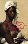 The Free Negress Elisabeth - Cynthia Mc Leod, Brian Doyle