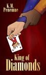 King of Diamonds - K.M. Penemue