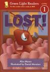Lost! (Green Light Readers Level 1) - Alex Moran, Daniel Moreton