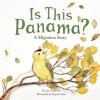 Is This Panama?: A Migration Story - Jan Thornhill, Soyeon Kim