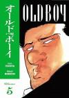 Old Boy, Vol. 5 - Garon Tsuchiya, Nobuaki Minegishi, Kumar Sivasubramanian
