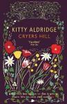 Cryers Hill - Kitty Aldridge