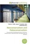 Neoconservatism and Paleoconservatism - Agnes F. Vandome, John McBrewster, Sam B Miller II