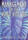Management on the World Wide Web - Cynthia B. Leshin