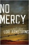 No Mercy (A Mercy Gunderson Mystery #1) - Lori G. Armstrong