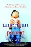 American Parent American Parent - Sam Apple