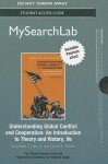 Mysearchlab with Pearson Etext -- Standalone Access Card -- For Understanding Global Conflict and Cooperation: An Introduction to Theory and History - Joseph S. Nye Jr., David A. Welch