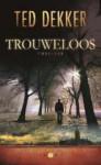 Trouweloos - Ted Dekker, Mariël Storm