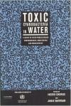 Toxic Cyanobacteria in Water - amie Bartram, Ingrid Chorus, Jamie Bartram