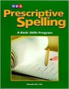 Prescriptive Spelling Book A - Jean Wallace Gillet, Charles A. Temple